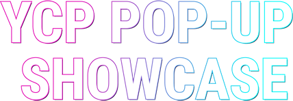 YCP Pop-up Showcase